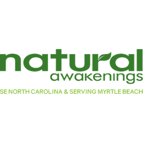 Natural Awakenings SE North Carolina &  Serving Greater Myrtle Beach