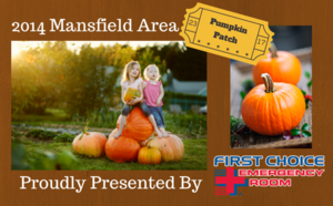 2014 Pumpkin Patch Guide Proudly Presented by First Choice Emergency Room