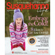 Susquehanna Life Magazine. 5 Runner Ups receive a 2-year subscription plus two champagne flutes.