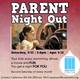 Parent Night Out  - start Feb 21 2015 0500PM