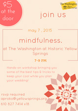 Mindfulness Workshop  - start May 07 2015 0700PM