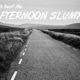 All the Small Things Getting you Down Save Them for the Slump - Jul 15 2015 0345PM