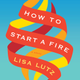 How to start a fire
