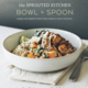 The Sprouted Kitchen Bowl + Spoon by Sara Forte $25 at Whole Foods Market, 270 Palladio Parkway, Folsom. 916-984-8500, wholefoodsmarket.com