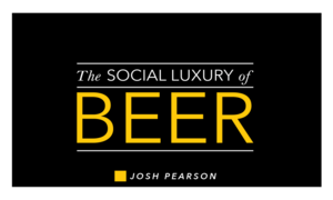 Social Luxury of Beer - Jan 27 2016 0339PM