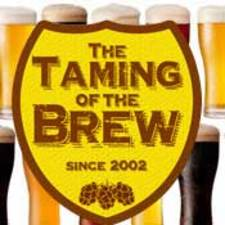 BTEs Taming of the Brew - start Apr 09 2016 0700PM