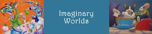 Medium imaginary worlds