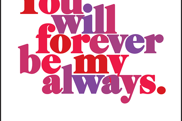 'You Float My Boat,' 'You Will Forever Be My Always,' and 'What Would I Do Without You?' Quotable Greeting Cards, $3.50 each at OZ! Gallery of Fine Jewelry and Art, 853 Lincoln Way, Suite 103, Auburn, 530-888-9059