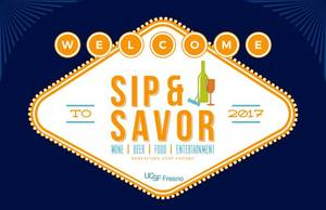 Sip  Savor Fresno 2017 - start Mar 18 2017 0630PM