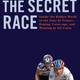 The Secret Race by Tyler Hamilton and Daniel Coyle, $17 at Face in a Book, 4359 Town Center Boulevard, Suite 113, El Dorado Hills. 916-941-9401, getyourfaceinabook.com