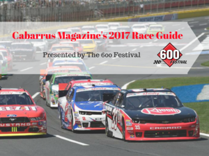 Cabarrus Magazines 2017 Racing Guide Presented by The 600 Festival - Apr 15 2017 0805AM