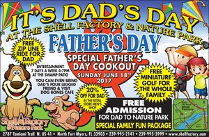 Fathers Day at the Shell Factory - start Jun 18 2017 1100AM