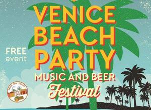 Venice Beach Party Music and Beer Festival - start Sep 23 2017 0300PM
