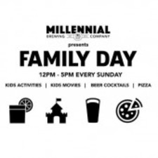 Family Day at Millennial Brewing - start Aug 20 2017 1200PM