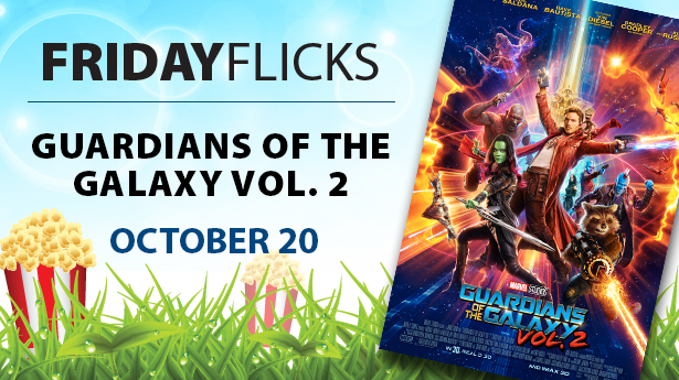 Friday flicks 2017 gotg2 web banner
