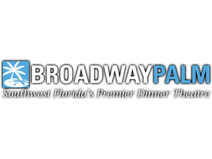 Broadway Palm Dinner Theater - Fort Myers FL