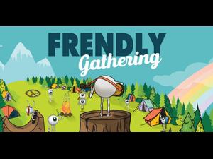 Frendly Gathering 2018 - start Jun 28 2018 0200PM