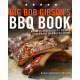 Big Bob Gibson's BBG Book: Recipes and Secrets from a Legendary Barbecue