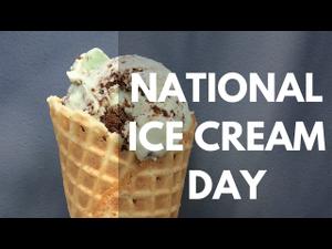National Ice Cream Day  - start Jul 15 2018 1000AM