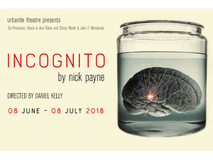 Incognito - Live Theatre - start Jul 04 2018 0800PM