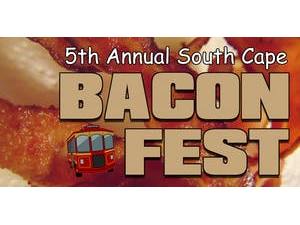 5th Annual South Cape Bacon Fest Trolley Event - start Aug 11 2018 0700PM