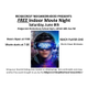 Free Indoor Movie Night Ready Player One - start Jun 08 2019 0700PM