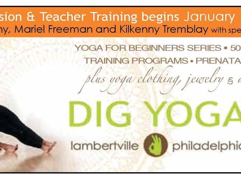 Dig Yoga Teacher Training 2014 Natural Awakenings Bucks And Montgomery Counties Pa