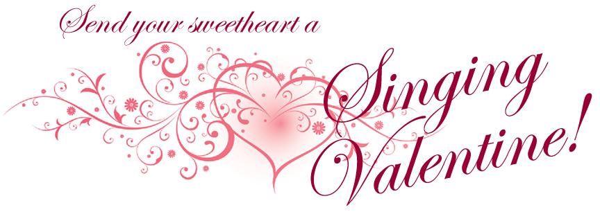 send your sweetheart a singing valentine