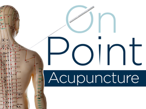 On Point All You Need to Know About Acupuncture