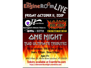 Ultimate Tribute BonFire and Heartless - start Oct 11 2019 0800PM