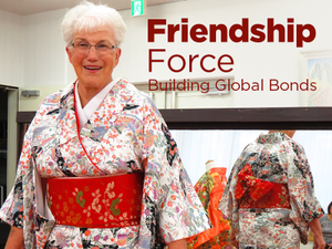 Friendship Force Building Global Bonds