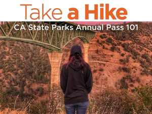 Take a Hike CA State Parks Annual Pass 101