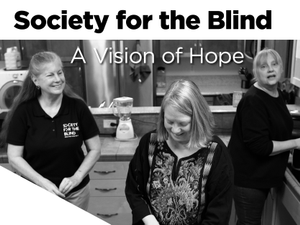 Society For the Blind A Vision of Hope