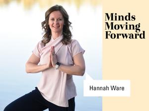Introducing Hannah Ware at Minds Moving Forward